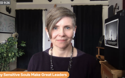 Why Sensitive Souls Make Great Leaders (and Speakers)