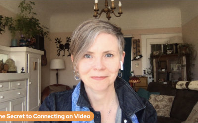 The Secret to Connecting on Video